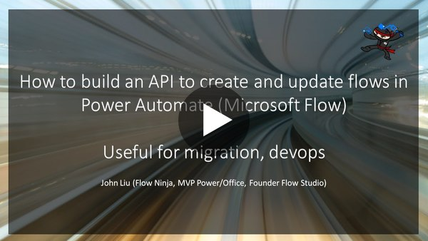 How to build API to create and update flows in Power Automate
