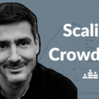 Scaling Crowdcast