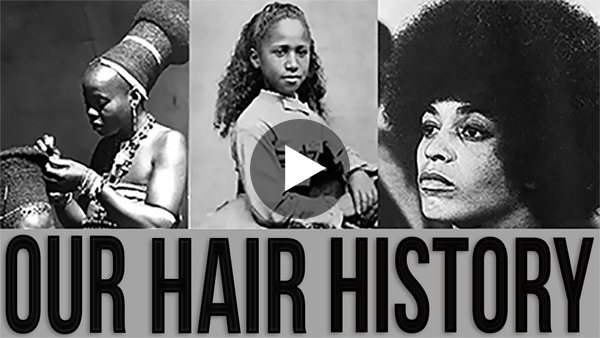 THE HISTORY OF BLACK HAIR