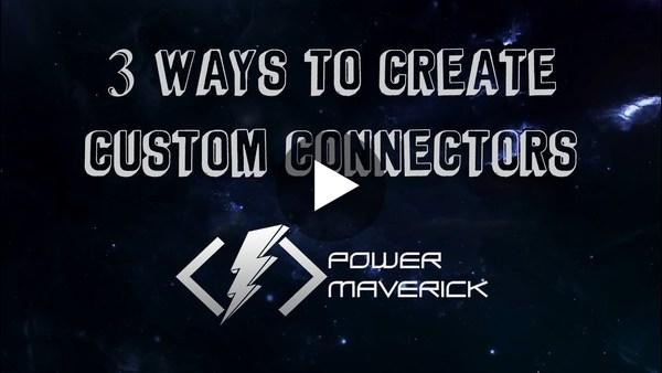 3 ways to create custom connectors