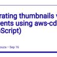 Generating thumbnails via S3 events using aws-cdk (TypeScript)