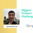 Biggest Product Challenges by Google Product Manager - Product School