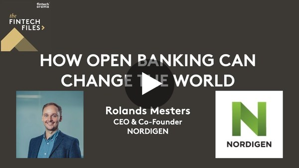 How Open Banking can Change the World | Rolands Mesters, CEO - Nordigen