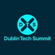 Dublin Tech Summit | Where Technology, Digital, Business & the Future Converge