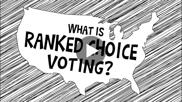 What is Ranked Choice Voting?