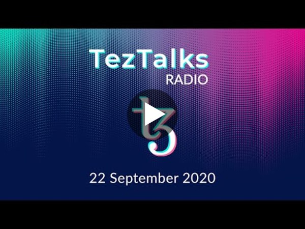 TezTalks Radio EP10: Harbinger, Stablecoins on Tezos, NFTs, Protocol 007, and More