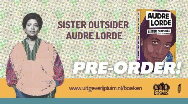 Bestel Sister Outsider alvast! 20-10-2020 verkrijgbaar!