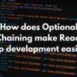 How does Optional Chaining make React App development easier?