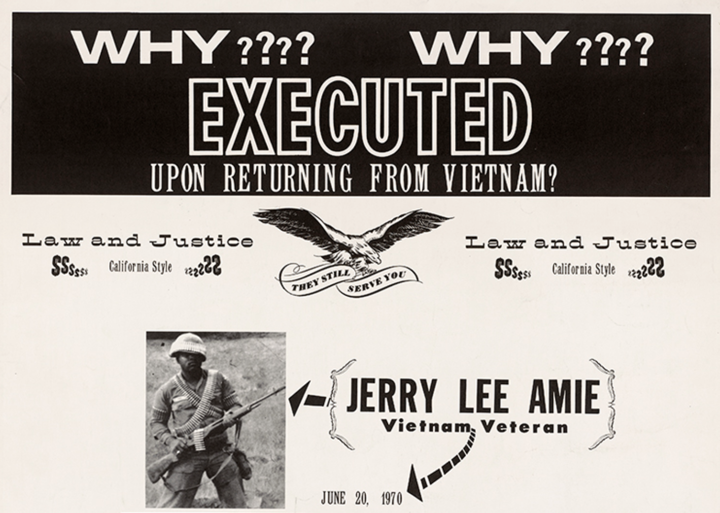 Vermont S. Galloway, Westside Press, Why Executed Upon Returning from Vietnam? (image from the Collection of the Center for the Study of Political Graphics)