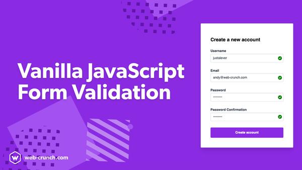 Vanilla JavaScript Form Validation