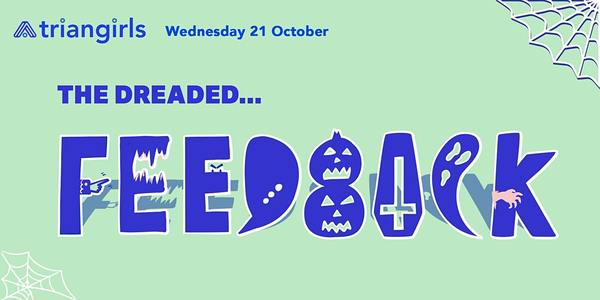 """Get tickets for """"Overcoming Fear of Feedback"""" - Wed 21 Oct 2020 at 18:30"""