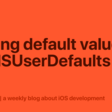 Setting Default Values For NSUserDefaults