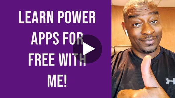Free Power Apps Training | Instructor Lead Training by DeShon