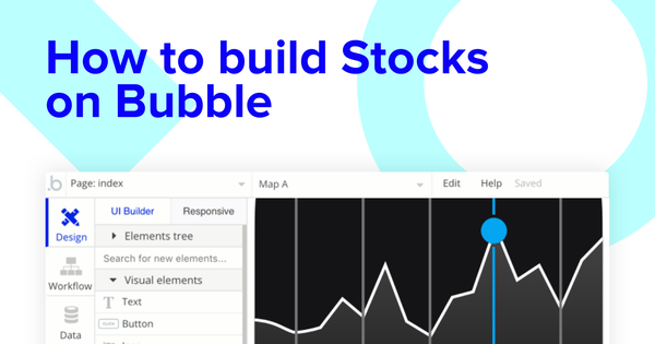 How To Build A Stocks App Without Code - Bubble