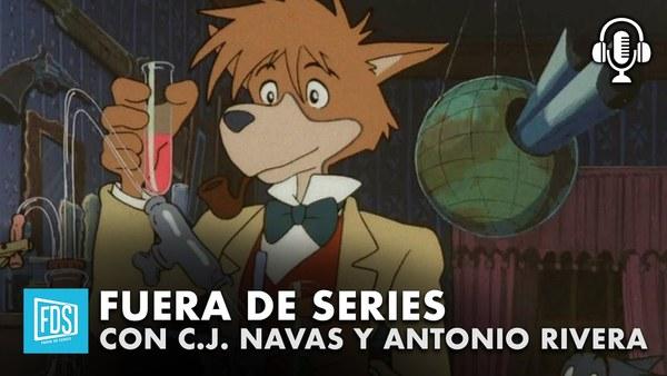Antonio Rivera sobre series de animación de ahora y de siempre | Fuera de Series con C.J. Navas