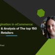 State of Pagination in eCommerce: Case Study & Analysis of the Top 150 UK Fashion Retailers