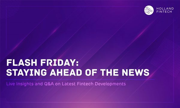 Flash Friday: Staying Ahead of the FinTech News - 16th October
