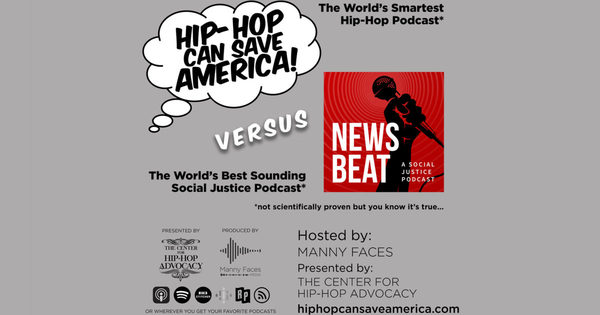 Social Justice Meets Hip-Hop With The Groundbreaking, Award-Winning News Beat Podcast