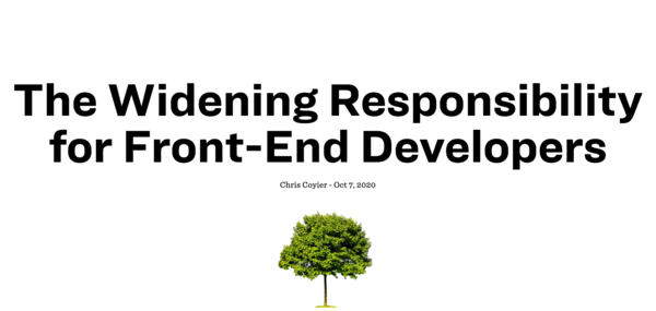 The Widening Responsibility for Front-End Developers