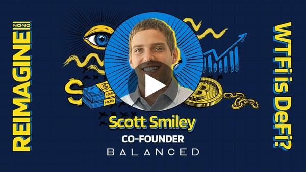 REIMAGINE 2020 v3.0 - Scott Smiley - Balanced - DeFi coming to ICON