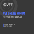 The Future of the Workplace — Vancouver Entrepreneurs Forum