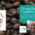 """Bootstrappers Breakfast with David Dylan Thomas of """"Design for Cognitive Bias"""" 
