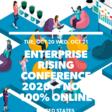 Enterprise Rising Conference 2020 -- NOW 100% ONLINE