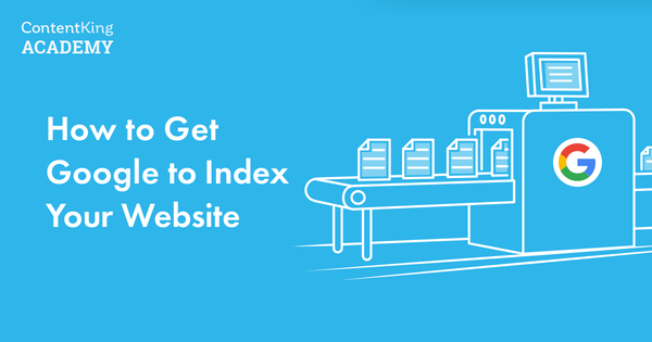 How to Get Google to Index Your Website