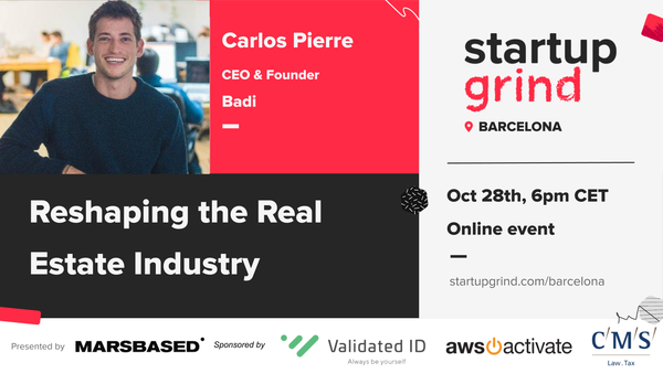 Reshaping the Real Estate Industry, with Carlos Pierre (CEO & Founder @ Badi)