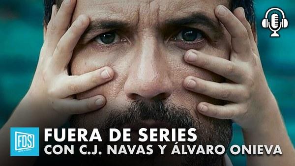 Álvaro Onieva sobre las series españolas del 2020 | Fuera de Series con C.J. Navas