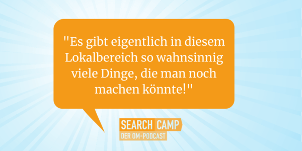 Neue Features in Google My Business: Bessere Rankings, mehr Umsatz!? [Search Camp Episode 149]