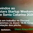 Transmissão das Apresentações de Pitchs e Premiação Startup Weekend Online Santa Catarina