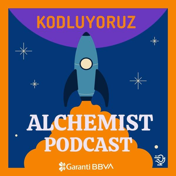 Kodluyoruz Alchemist Podcast