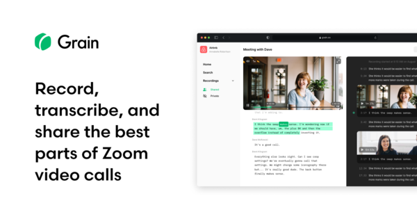 Grain: Record, Transcribe, and Share Zoom Call Highlights