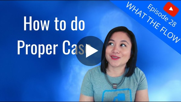 How to do Proper Case by Elaiza Benitez