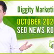 Diggity Marketing SEO News Roundup - October 2020