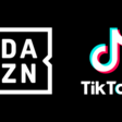 DAZN partners with TikTok to launch football content portal in Germany – TBI Vision