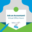 Ask an Accountant: Virtual Office Hours with an Accountant - Events - Free Library