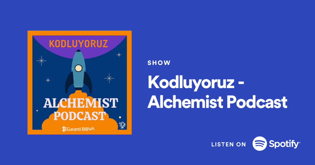 Kodluyoruz - Alchemist Podcast