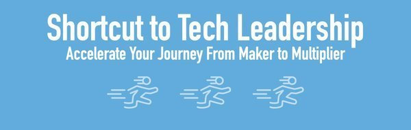 Level up your technical leadership skills with this online workshop. Click the banner!