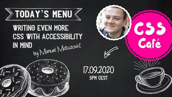 Writing Even More CSS with Accessibility in Mind, by Manuel Matuzović