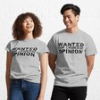 """Wanted for Crimes of Opinion"" T-shirt"