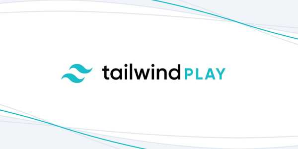 Introducing Tailwind Play – Tailwind CSS