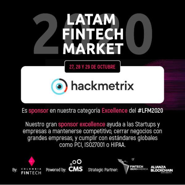 🥂 Tenemos a @hackmetrix como Sponsor Excellence en nuestro #LatamFintechMarket2020 🔥