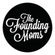 The Founding Moms Community