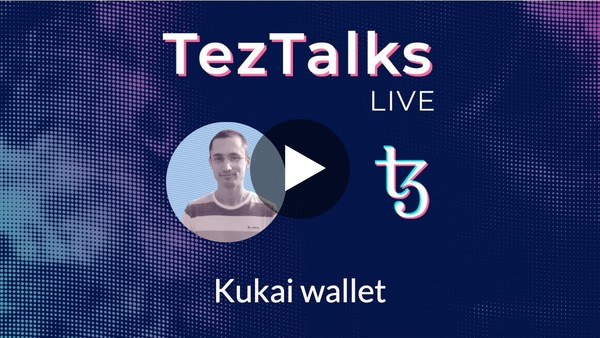 TezTalks #14 - Kukai wallet on October 29th