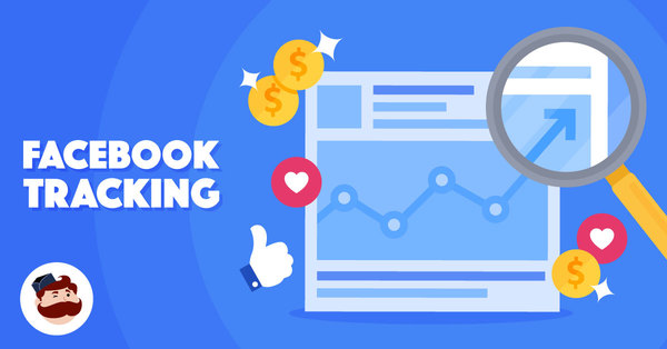 How to use Facebook Tracking to Measure and Improve Your ROI