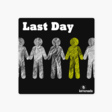‎Last Day Podcast
