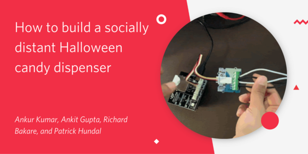 How to build a socially distant Halloween candy dispenser