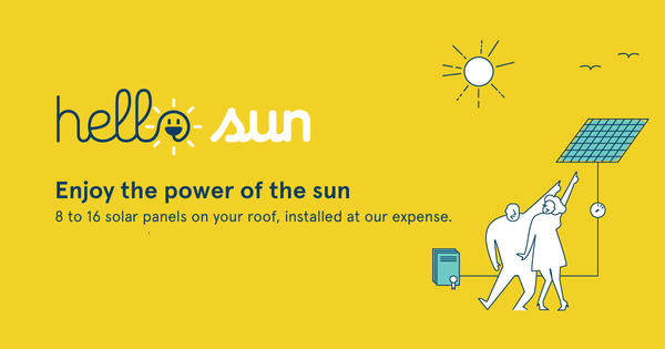 HelloSun invests in photovoltaics, for your roof.